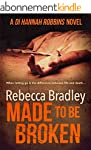 Made To Be Broken (Detective Hannah R...