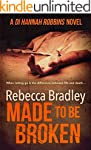 Made To Be Broken (Detective Hannah R...