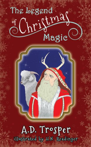 The Legend of Christmas Magic (A Children's Fable)
