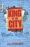 King of the City (0684861402) by Moorcock, Michael
