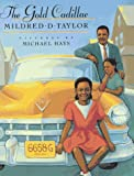 Taylor Mildred D. : Gold Cadillac (Hbk)