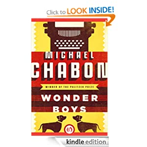 Free Kindle Book: Wonder Boys, by Michael Chabon. Publisher: Open Road (December 20, 2011)