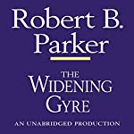 The Widening Gyre: A Spenser Novel | Robert B. Parker