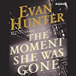 The Moment She Was Gone | Evan Hunter