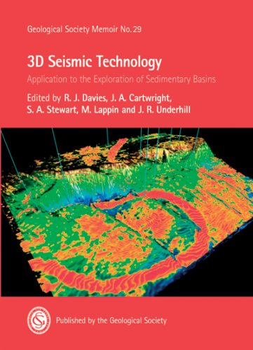 3D Seismic Technology: Application To The Exploration Of Sedimentary Basins (Geological Society Memoir) (No. 29)