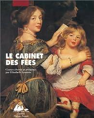 Le cabinet des fées - Elisabeth Lemirre - Babelio