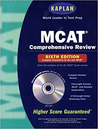 Kaplan MCAT Comprehensive Review with CD-ROM, 6th Edition (Mcat (Kaplan) (Book and CD Rom))