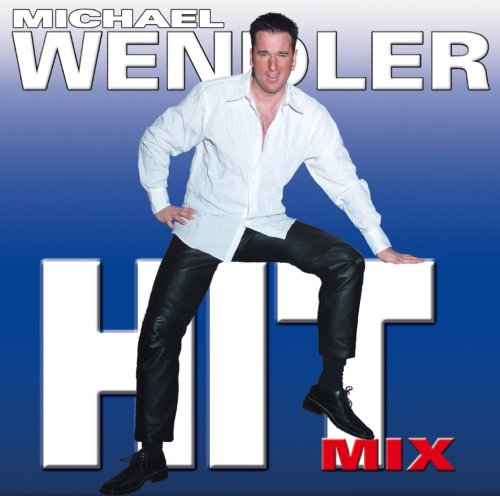 Michael Wendler - Hit Mix Vol.1 - Zortam Music