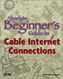 Absolute Beginners Guide to Cable Internet Connections