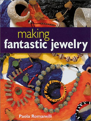 Making Fantastic Jewelry