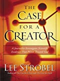 The Case For A Creator: A Journalist Investigates Scientific Evidence That Points Toward God (Walker Large Print Books)