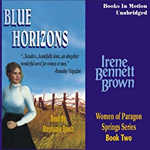Blue Horizons: Women of Paragon Springs, Book 2 | [Irene Bennett Brown]