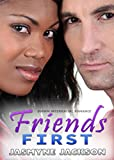 img - for Friends First: BWWM Interracial Romance book / textbook / text book