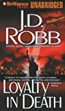J. D. Robb Loyalty in Death