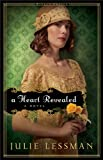 A Heart Revealed (Winds of Change Book #2): A Novel