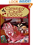 Granny Quilt Decor: Vintage Quilts of...