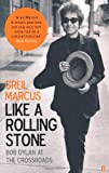 Like A Rolling Stone (0571223869) by Marcus, Greil