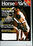 img - for Horse & Rider Western Training / How to / Advice September 2011: (Feature) Natural Training & How to Cope with Equine Blindness (Cover) Paint Stallion Radicalized (Single Issue Magazine - 2011) book / textbook / text book