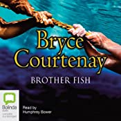 Brother Fish | [Bryce Courtenay]