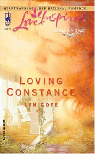 Loving Constance: Sisters Of The Heart (Love Inspired), LYN COTE