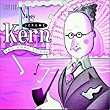 The Song Is You: Capitol Sings Jerome Kern { Various Artists }