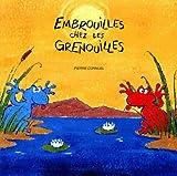 echange, troc Cornuel P. - Embrouilles chez les grenouilles
