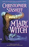 M'lady Witch (0441001130) by Stasheff, Christopher