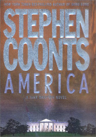 America : A Jake Grafton Novel, STEPHEN COONTS