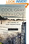 Cool Gray City of Love: 49 Views of S...