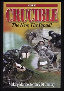 The Crucible Making Marines For The 21st Century by Good-To-Go Video