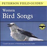 A Field Guide to Western Bird Songs: Western North America (Peterson Field Guide Audios)
