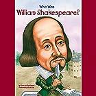 Who Was William Shakespeare? Hörbuch von Celeste Mannis Gesprochen von: Kevin Pariseau