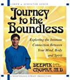 img - for Journey to the Boundless: Exploring the Intimate Connection Between Your Mind, Body and Spirit book / textbook / text book