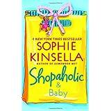 Shopaholic & Babyby Sophie Kinsella