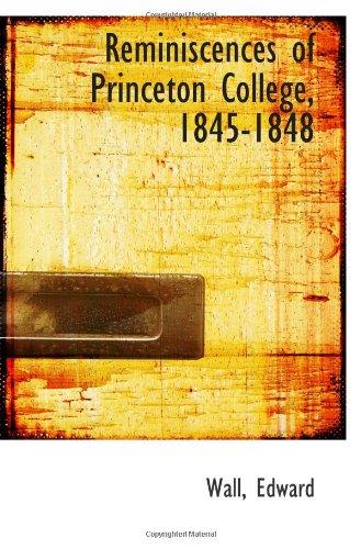 Reminiscences of Princeton College, 1845-1848