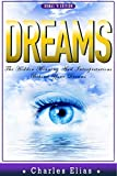 img - for DREAMS: Psychology - The Hidden Meaning and Interpretations Behind Your Dreams (psychology, astrology, feng shui, numerology, crystals, zodiac, horoscope, ... palmistry, palm reading, dreams Book 1) book / textbook / text book