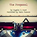 The Proposal (       UNABRIDGED) by Angela Hunt Narrated by Nora Funaro