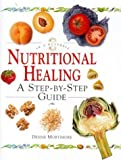 img - for Nutritional Healing: In a Nutshell (In a Nutshell (Element)) by Mortimore, Denise (1998) Hardcover book / textbook / text book