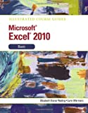 Illustrated Course Guide MS Office Excel 2010 Basic: Basic (Illustrated Course Guides) Elizabeth Eisner Red
