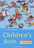 img - for The Rough Guide to Children's Books: 0-5 Years (Mini Rough Guides) book / textbook / text book