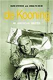 De Kooning :  an American master /