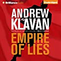 Empire of Lies (       UNABRIDGED) by Andrew Klavan Narrated by Andrew Klavan