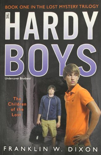 the-children-of-the-lost-book-one-in-the-lost-mystery-trilogy-hardy-boys-all-new-undercover-brothers