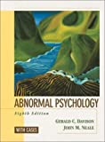 Abnormal Psychology, With Cases (0471227811) by Davison, Gerald C.
