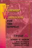 Worship Workbook For The Gospels