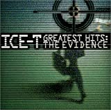 Ice-T - Greatest Hits: The Evidence