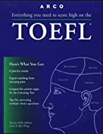 Arco Everything You Need to Score High on the Toefl