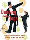 img - for Dancing with Dogs book / textbook / text book