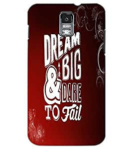 SAMSUNG GALAXY S5 DREAM BIG Back Cover by PRINTSWAG