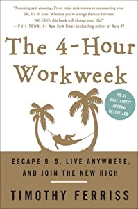 Cover of &quot;The 4-Hour Workweek: Escape 9-5...